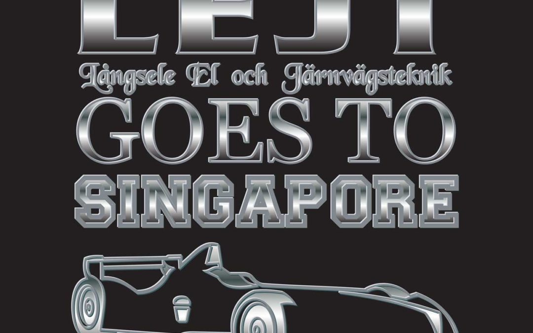 LEJT goes to Singapore